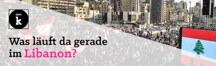 Was läuft da gerade im Libanon?